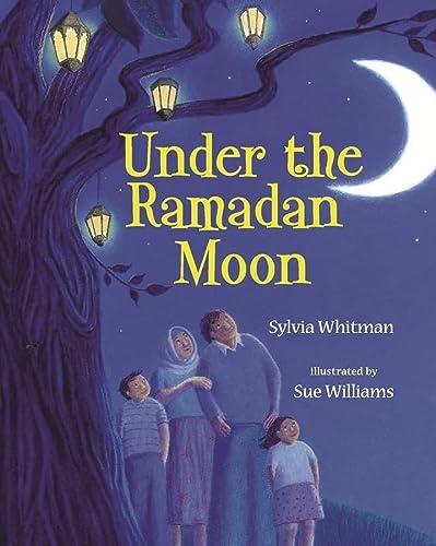 9780807583050: Under the Ramadan Moon