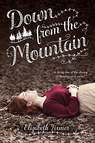 Down from the Mountain: Fixmer, Elizabeth