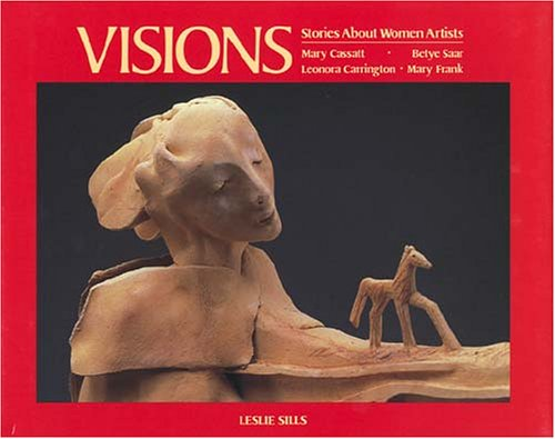 VISIONS: STORIES ABOUT WOMEN ARTISTS