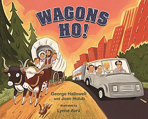 Wagons Ho!: Hallowell, George, Holub, Joan