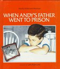 When Andy's Father Went to Prison (0807588741) by Hickman, Martha Whitmore