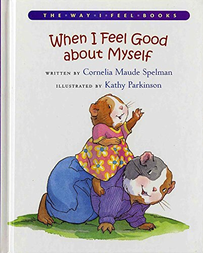9780807588871: When I Feel Good about Myself (Way I Feel Books)