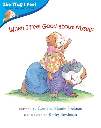 9780807589014: When I Feel Good about Myself (Way I Feel Books)