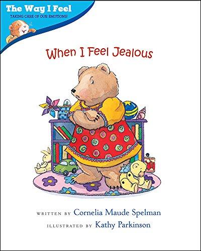 When I Feel Jealous (Way I Feel Books): Cornelia Maude Spelman