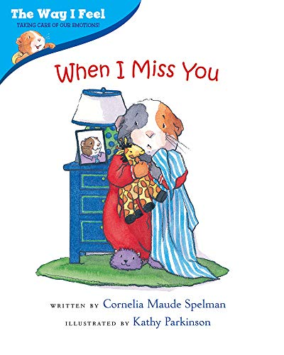9780807589038: When I Miss You (The Way I Feel Books)