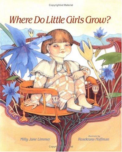 9780807589243: Where Do Little Girls Grow?