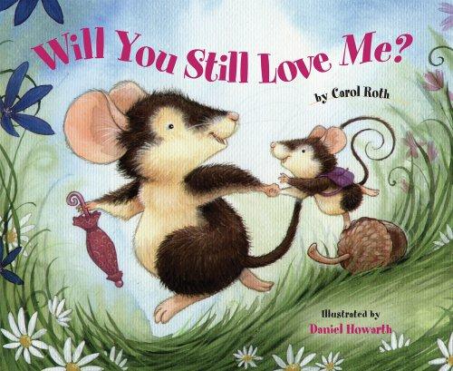 9780807591147: Will You Still Love Me?