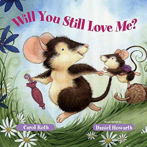 9780807591161: Will You Still Love Me?