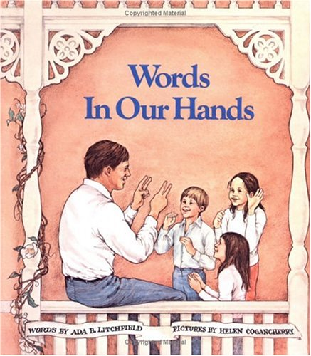 Words in Our Hands (0807592129) by Litchfield, Ada B.; Cogancherry, Helen