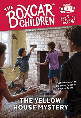 The Yellow House Mystery (Boxcar Children): Gertrude Chandler Warner