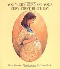 You Were Born on Your Very First Birthday (Concept Books. Level 1) (0807594555) by Linda Walvoord Girard; Linda Walvoord