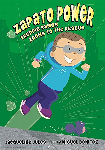 9780807594827: Freddie Ramos Zooms to the Rescue (Zapato Power)