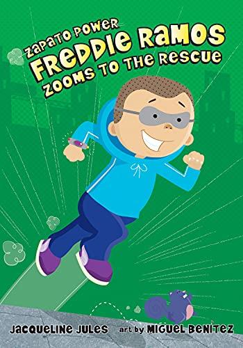 9780807594841: Freddie Ramos Zooms to the Rescue (Zapato Power)