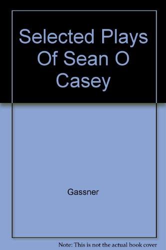Selected Plays of Sean O'Casey (9780807600047) by Sean O'Casey