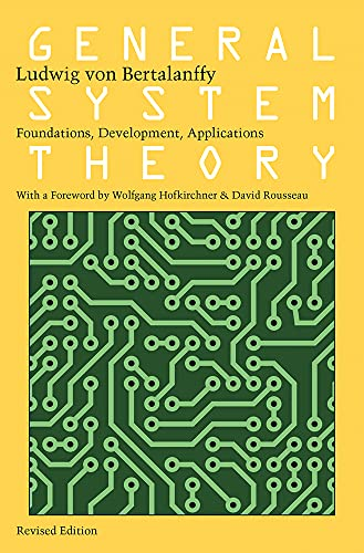 9780807600153: General System Theory: Foundations, Development, Applications