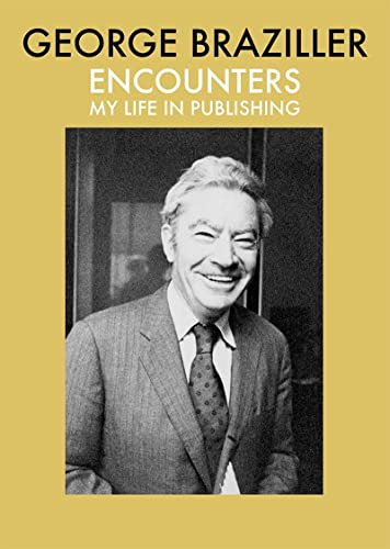 9780807600160: Encounters: My Life in Publishing
