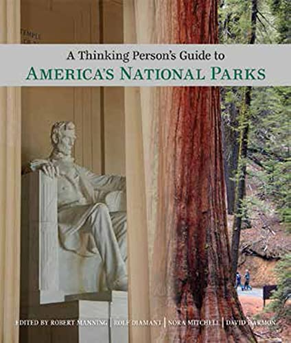 9780807600191: A Thinking Person's Guide to America's National Parks