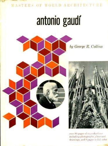 Antonio Gaudi (Masters of World Architecture Series): Gaudi, Antonio] Collins,