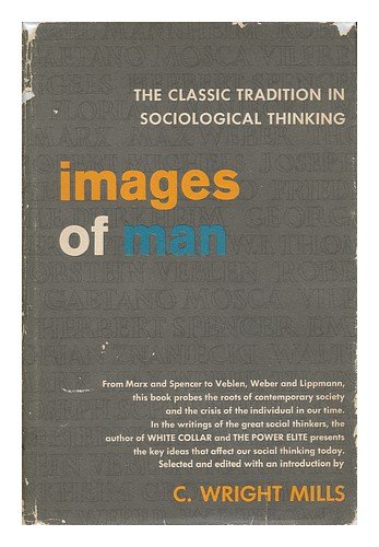 9780807601143: Images of Man - the Classic Tradition in Sociological Thinking