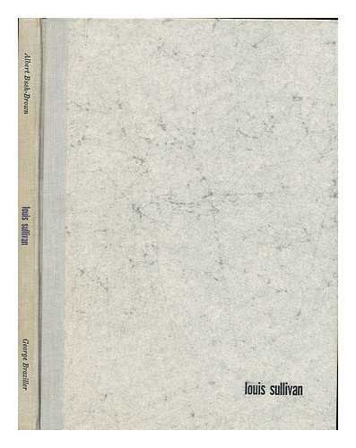 9780807601297: Louis Sullivan (Masters of World Architecture)