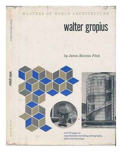 9780807601303: Walter Gropius (Masters of World Architecture)