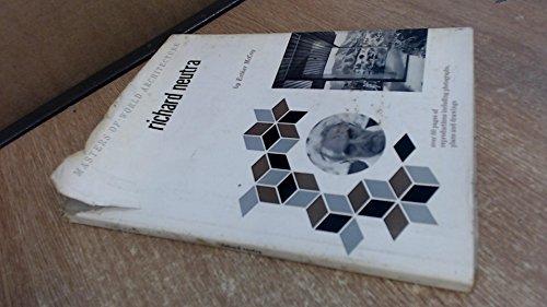 9780807601327: Richard Neutra (Masters of World Architecture)