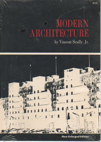 Modern architecture;: The architecture of democracy, (The: Vincent Joseph Scully