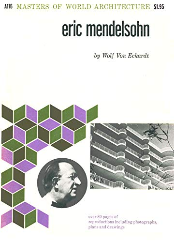 9780807602300: Eric Mendelsohn (Masters of World Architecture)