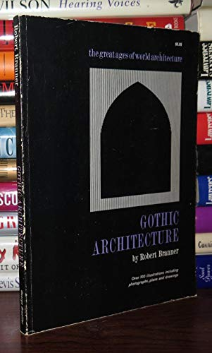 9780807603321: Gothic Architecture (Great Ages of the World Architecture S.)