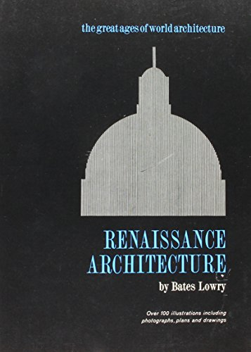 9780807603352: Renaissance Architecture (The great ages of world architecture)