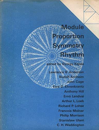 Module, proportion, symmetry, rhythm: Kepes, Gyorgy