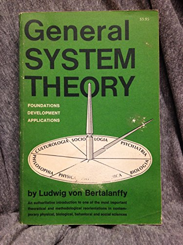 9780807604526: General System Theory: Foundations, Development, Applications