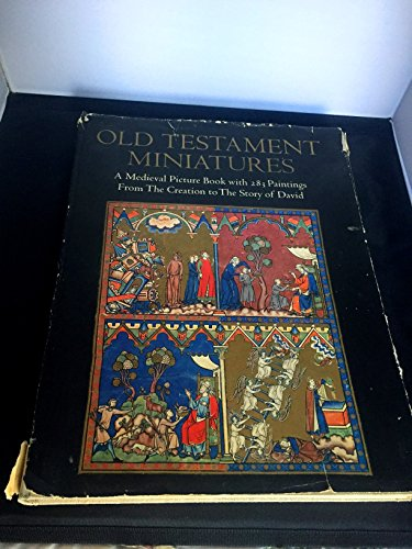 9780807605134: Old Testament Miniatures: A Medieval Picture Book With 283 Paintings from the Creation to the Story of David