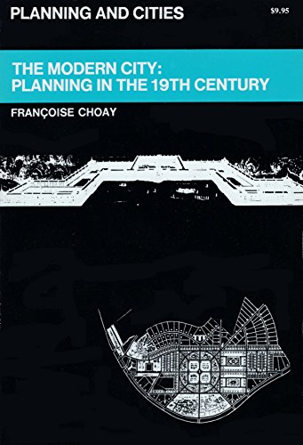 9780807605202: The Modern City: Planning in the Nineteenth Century (Planning and Cities)
