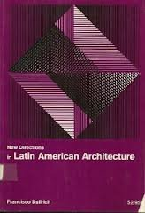 New Directions in Latin American Architecture.: Bullrich, Francisco.