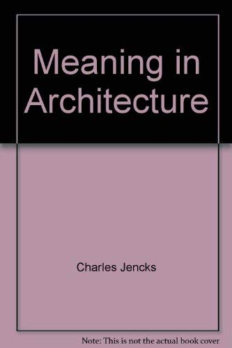 9780807605363: Meaning in Architecture