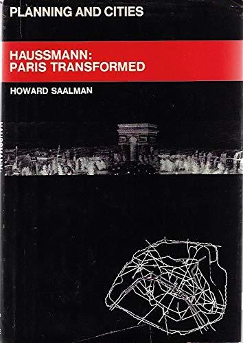 Haussmann: Paris Transformed (Planning and cities): Saalman, Howard