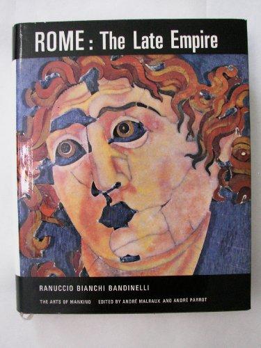Rome: The Late Empire: Bandinelli,Ranuccio