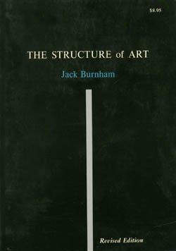 The Structure of Art: Burnham, Jack