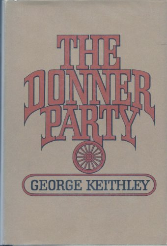 The Donner Party: Keithley, George