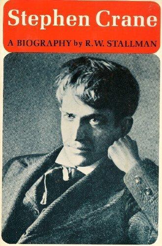 9780807606476: Stephen Crane: A Biography