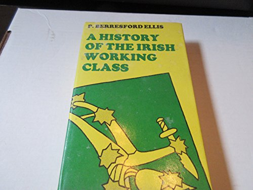 9780807606544: A History of the Irish Working Class