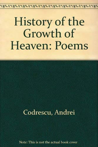 9780807606933: History of the Growth of Heaven: Poems
