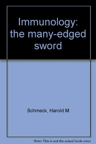 9780807607114: Immunology: the many-edged sword