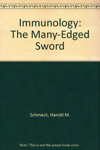 9780807607121: Immunology: The Many-Edged Sword