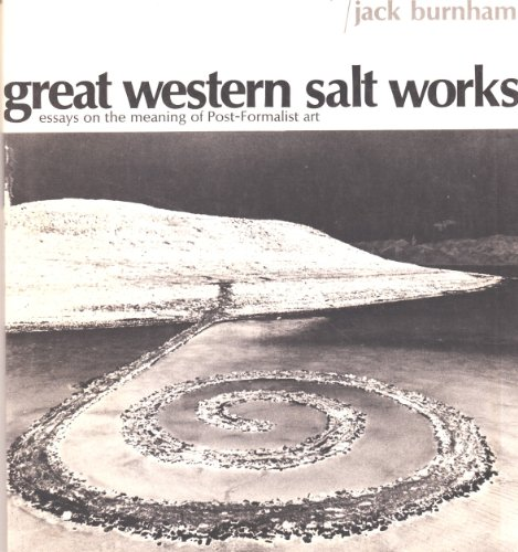 Great Western Salt Works: Essays on the Meaning of Post-Formulist Art