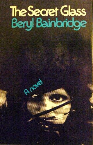 The Secret Glass (The Dressmaker): Bainbridge, Beryl