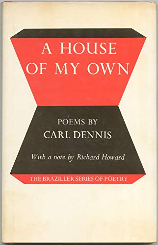 A House of My Own: Carl Dennis