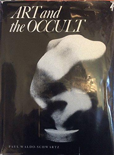 Art and the Occult: Schwartz, Paul Waldo
