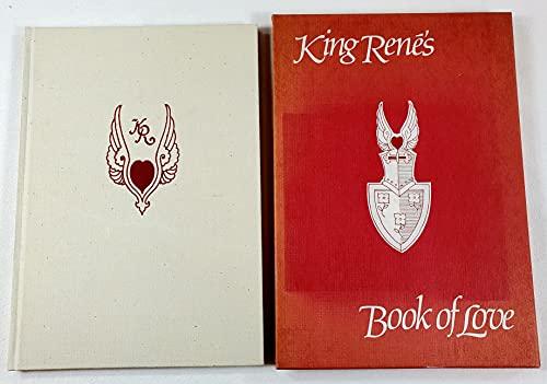 9780807607886: King Rene's Book of Love (Le Cueur d'Amours Espris)